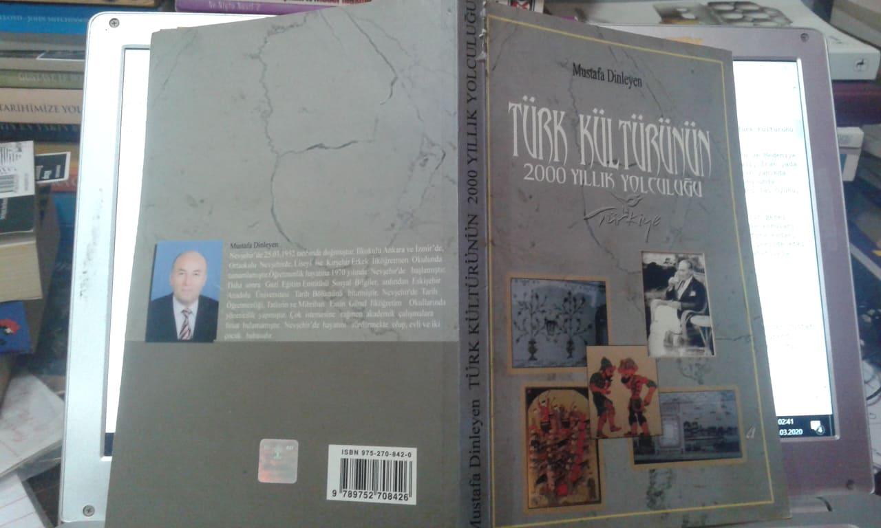 Mustafa Dinleyen Türk Kültürünün 2000 Yıllık Yolculuğu Kitabı Özeti