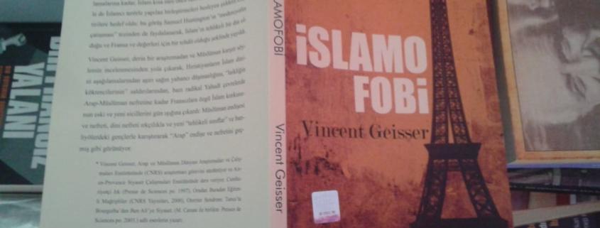 Vincent Geisser İslamofobi Kitabı Özeti İnceleme