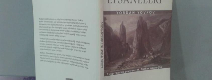 Yordan Yovkov Balkan Efsaneleri Kitabı Özeti İncelemesi