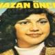 Nazan Öncel'i ben duyurdum, beş kez Televizyona Çıkardım