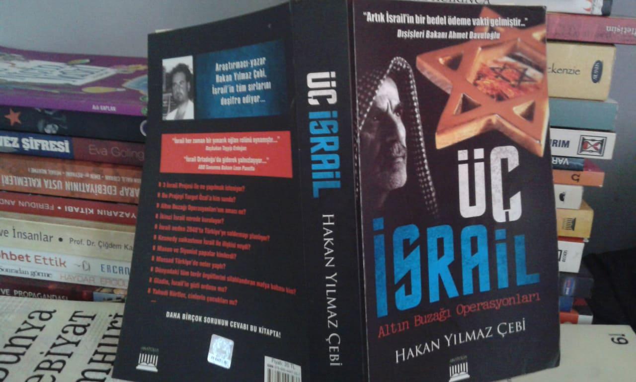 Üç İsrail Altın Buzağa Operasyonları Hakan Yılmaz Çebi Kitabı Özeti