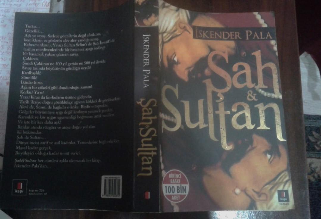 İskender Pala Şah & Sultan Kitabı Özeti İncelemesi