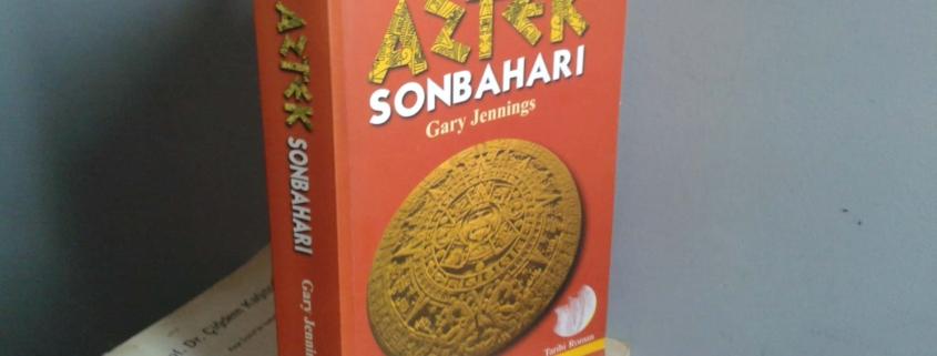 Gary Jennings Aztek Sonbaharı Kitabı