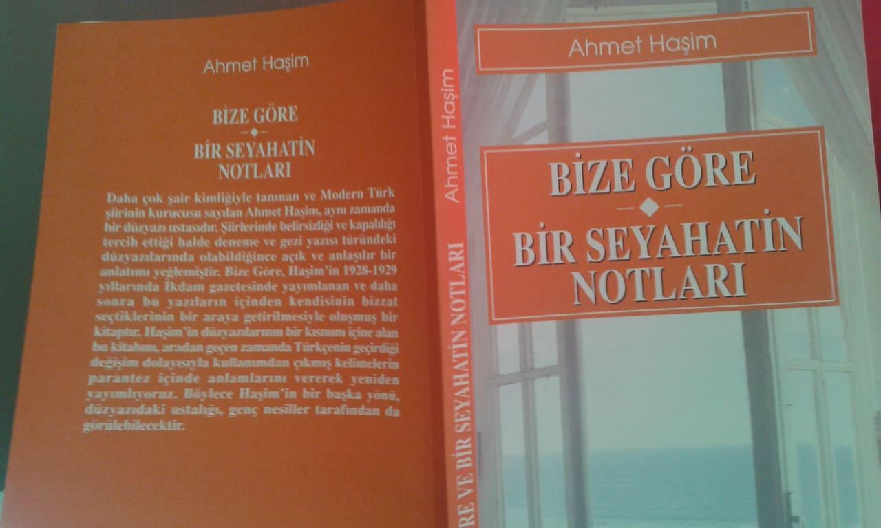 Ahmet Haşim Bize Göre Bir Seyahatin Notları Kitabı Özeti